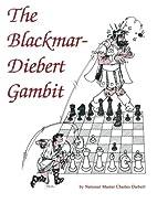 The Blackmar-Diebert Gambit by Mr. Charles…