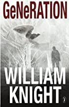 Generation by William Knight