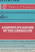Aristotle's Regime of the Americans by…