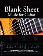 Blank Sheet Music for Guitar: 100 Blank…