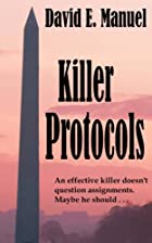 Killer Protocols: Richard Paladin Series #1…