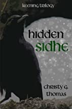 Hidden Sidhe by Christy G Thomas