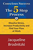 Conscious Success: The 5-Step Process To…