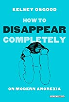 How to Disappear Completely: On Modern…