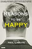 LaBute, Neil: Reasons to be Happy