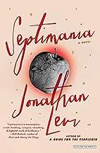 Septimania: A Novel by Jonathan Levi