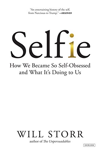 selfie-how-we-became-so-self-obsessed-and-what-its-doing-to-us
