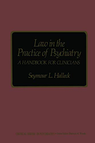 law-in-the-practice-of-psychiatry-a-handbook-for-clinicians-critical-issues-in-psychiatry
