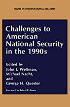 Challenges to American National Security in…