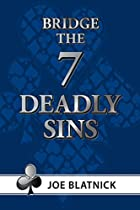 The Seven Deadly Sins by Joe Blatnick