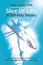 Slice Of Life: A Self-Help Odyssey: A…
