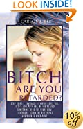Bitch Are You Retarded?: Stop Being a Dumbass! Either He Loves You, He's in Love with You, or You're Just Something to Do for Right Now. Either