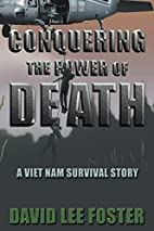Conquering the Power of Death: A Vietnam…