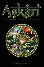 Askari: Child of Muralia Book I by Mikko…
