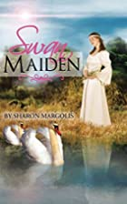 Swan Maiden by Sharon Margolis