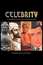 Celebrity: Its Changing Face in India…