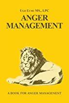Anger Management 101: Taming the Beast…