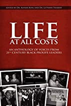 Life At All Costs: An Anthology Of Voices…