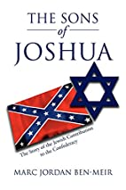 The Sons of Joshua: The Story of the Jewish…