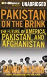 Rashid, Ahmed: Pakistan on the Brink (Plus Bonus Digital Copy of Descent into Chaos)