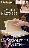 Maxwell, Robin: Mademoiselle Boleyn