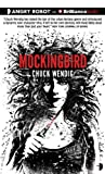 Wendig, Chuck: Mockingbird