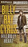 Cyrus, Billy Ray: Hillbilly Heart