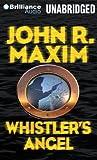Maxim, John R.: Whistler's Angel