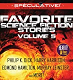 Dick, Philip K.: Favorite Science Fiction Stories: Volume 5