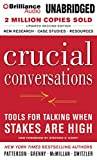 Patterson, Kerry: Crucial Conversations: Tools for Talking When Stakes Are High, Second Edition