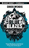 Wendig, Chuck: The Blue Blazes