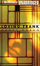 Loving Frank by Nancy Horan