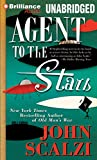 Scalzi, John: Agent to the Stars