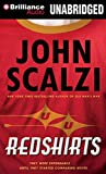 Scalzi, John: Redshirts: A Novel with Three Codas