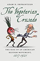 The Vegetarian Crusade: The Rise of an…