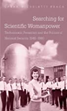 Searching for Scientific Womanpower:…