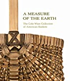 A Measure of the Earth: The Cole-Ware…