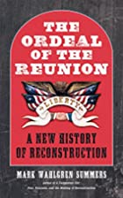 The Ordeal of the Reunion: A New History of…