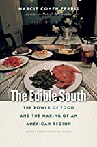 The Edible South: The Power of Food and the…