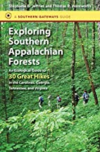 Exploring Southern Appalachian Forests: An…