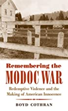 Remembering the Modoc War: Redemptive…