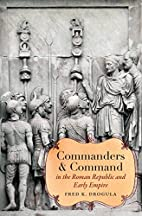 Commanders and command in the Roman Republic…