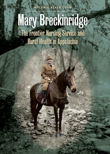 mary-breckinridge-the-frontier-nursing-service-and-rural-health-in-appalachia