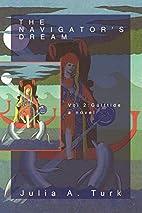 The Navigator's Dream: Volume 2:…