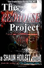 The REDHOUSE Project (Volume 2) by Mr. Shaun…