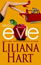 All About Eve by Liliana Hart