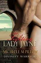 Fighting Lady Jayne by Michelle M. Pillow