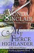 My Fierce Highlander by Vonda Sinclair