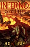 Reeves, Scott: Inferno: Go to Hell