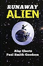 Runaway Alien: A Science Fiction Adventure…